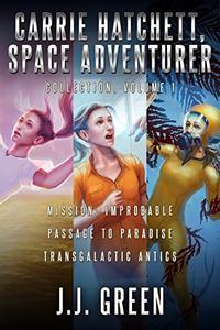 Carrie Hatchett, Space Adventurer Books 1 - 3