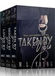 Taken by You: The Complete Collection