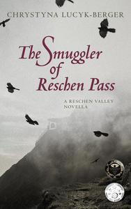 The Smuggler of Reschen Pass