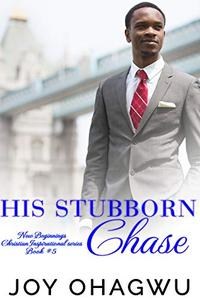 His Stubborn Chase - Christian Inspirational Fiction - Book 9