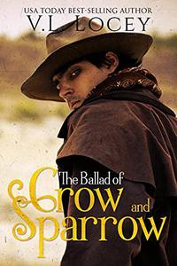 The Ballad of Crow & Sparrow