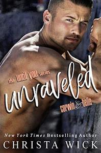 Unraveled: A Best Friend's Brother Romance
