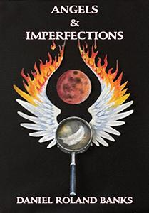 ANGELS & IMPERFECTIONS