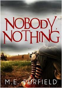 Nobody, Nothing