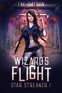 Wizard's Flight: A Space Fantasy Adventure