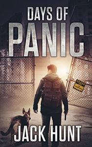 Days of Panic: A Post-Apocalyptic EMP Survival Thriller