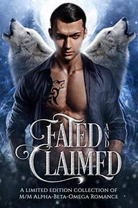 Fated and Claimed: a paranormal M/M romance collection