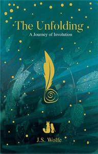 The Unfolding: A Journey of Involution