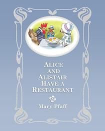 Alice and Alistair Have a Restaurant