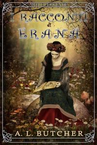 I racconti di Erana: Miti e Leggende