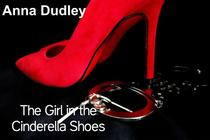 The Girl in the Cinderella Shoes