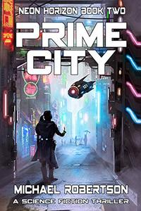 Prime City: A Science Fiction Thriller