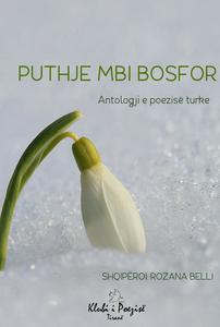 Puthje Mbi Bosfor: Antologji e Poezisë Turke