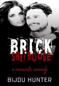 Brick Shithouse