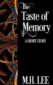 The Taste of Memory