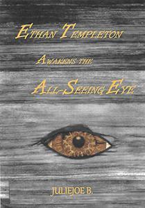 Ethan Templeton Awakens The All-Seeing Eye