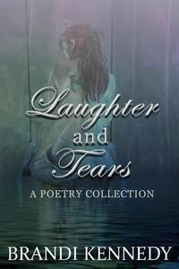 Laughter & Tears: A Poetry Collection