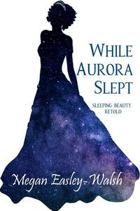 While Aurora Slept
