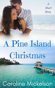 A Pine Island Christmas: A Sweet Christmas Short Story