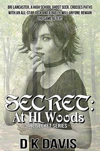 Secret: At HL Woods