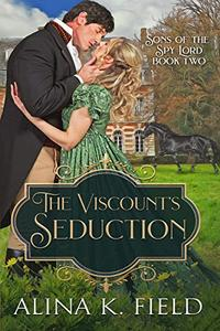 The Viscount's Seduction: A Regency Romance