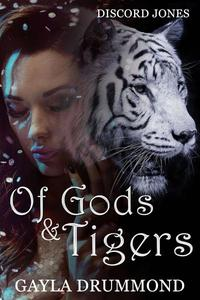 Of Gods & Tigers