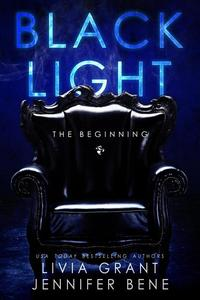 Black Light: The Beginning
