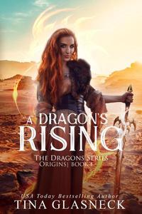 A Dragon's Rising