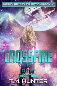 Crossfire & Other Stories
