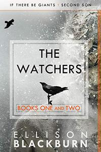 The Watchers: If There Be Giants and Second Son