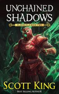 Unchained Shadows