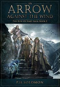 An Arrow Against the Wind