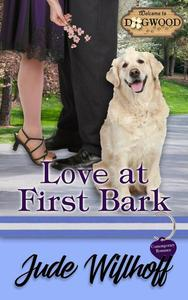 Love at First Bark: A Dogwood Sweet Romance