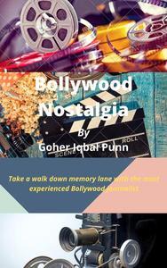 Bollywood Nostalgia