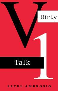 Dirty Talk Volume 1