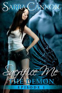 Sacrifice Me: The Demon