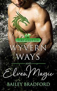 Wyvern Ways and Elven Magic