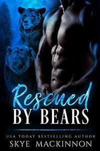 Rescued by Bears: A Bear Shifter Romance