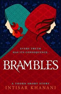 Brambles: A Thorn Short Story