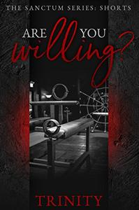 Are You Willing?: A Sanctum Short