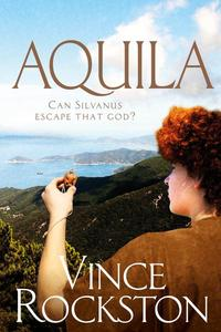 Aquila – Can Silvanus Escape That God?