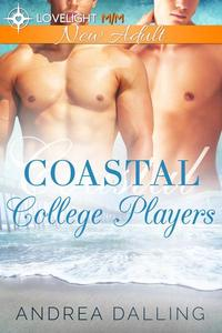 Coastal College Players: The Complete Trilogy