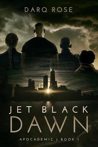 Jet Black Dawn