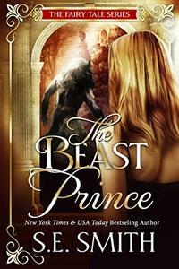 The Beast Prince: Fairy Tale Romance