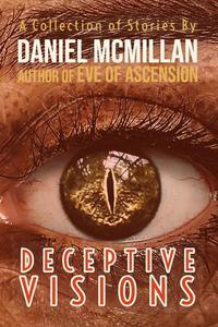 Deceptive Visions