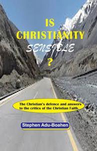 Is Christianity Sensible?
