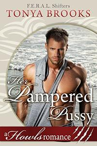 Her Pampered Pussy: Howls Romance
