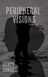 Peripheral Visions and Other Stories