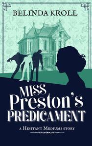 Miss Preston's Predicament