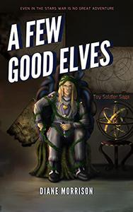 A Few Good Elves